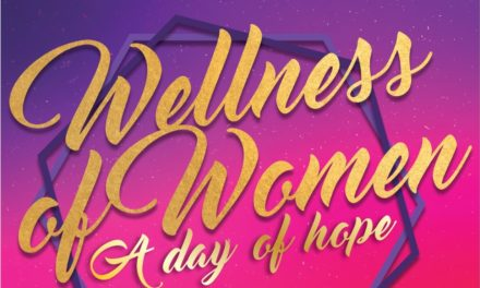 WELLNESS OF WOMEN, A DAY OF HOPE!