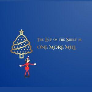 Elf On Shelf One More Mile
