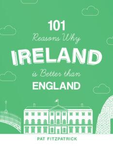 101 Reasons Ireland