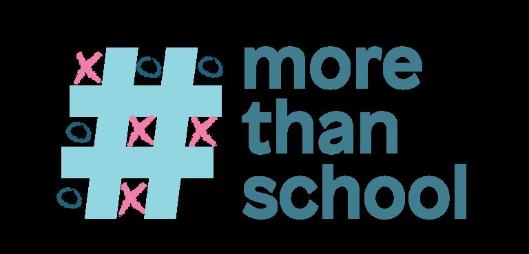 more than school