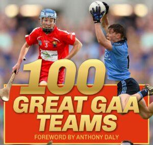 100 Great GAA Teams